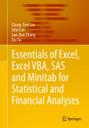 Essentials of Excel  Excel VBA  SAS and Minitab for Statistical and Financial Analyses