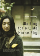 Waiting for a Wide Horse Sky ebook