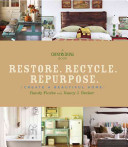 Restore. Recycle. Repurpose