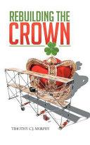 Rebuilding the Crown