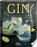 Gin  : Geschichte, Herstellung, Marken