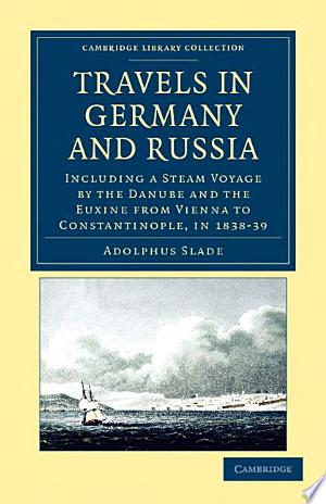 Download Travels in Germany and Russia Free PDF Books - Free PDF