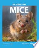 My Favorite Pet: Mice