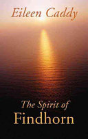 The Spirit of Findhorn