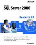 Microsoft SQL Server 2000 Resource Kit