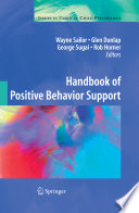 """Handbook of Positive Behavior Support"" by Wayne Sailor, Glen Dunlap, George Sugai, Rob Horner"
