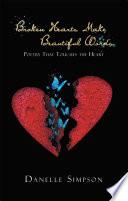 Broken Hearts Make Beautiful Words