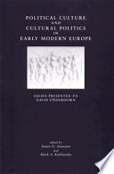 Political Culture and Cultural Politics in Early Modern England