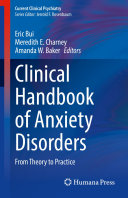 Clinical Handbook of Anxiety Disorders