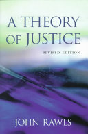 A Theory of Justice  Revised Edition