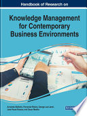 Handbook of Research on Knowledge Management for Contemporary Business Environments Book