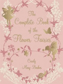The Complete Book of Flower Fairies (Deluxe Edition)