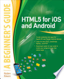 HTML5 for iOS and Android: A Beginner's Guide