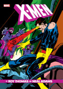 Pdf X-Men By Roy Thomas & Neal Adams Gallery Edition Telecharger