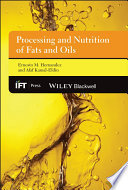 Processing and Nutrition of Fats and Oils Book