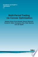 Multi-Period Trading Via Convex Optimization