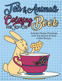 Tea   Animals Coloring Book For Adults  Animals Design Drawings With Tea Quotes   Easy Coffee Recipes