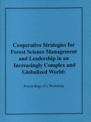 Cooperative Strategies for Forest Science Management and Leadership in an Increasingly Complex and Globalized World