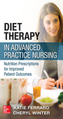 Diet Therapy in Advanced Practice Nursing Book