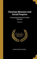 Christian Missions And Social Progress PDF