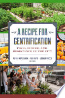 A Recipe for Gentrification