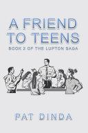 A Friend to Teens