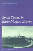Small Towns in Early Modern Europe