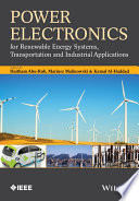 Power Electronics for Renewable Energy Systems  Transportation and Industrial Applications