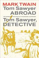 Tom Sawyer Abroad / Tom Sawyer, Detective [Pdf/ePub] eBook