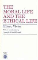 The Moral Life and the Ethical Life