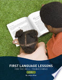 First Language Lessons for the Well trained Mind