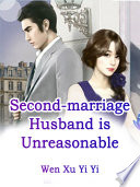 Second-marriage Husband is Unreasonable