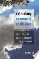 Rethinking Community Resilience
