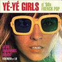 Ye-Ye Girls of '60s French Pop [Pdf/ePub] eBook