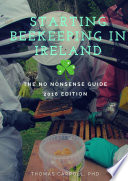 Starting Beekeeping In Ireland The No Nonsense Guide