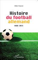 Histoire du football allemand 1888-2015 Pdf/ePub eBook