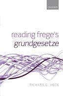 Reading Frege s Grundgesetze