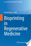 Bioprinting in Regenerative Medicine Book