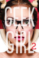Geek Girl - Tome 2 [Pdf/ePub] eBook