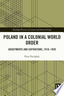 Poland in a Colonial World Order