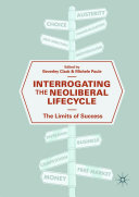 Interrogating the Neoliberal Lifecycle ebook