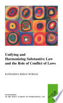 Unifying And Harmonising Substantive Law And The Role Of Conflict Of Laws