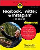 Facebook  Twitter  and Instagram For Seniors For Dummies