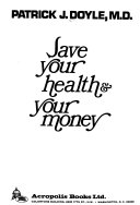 Save Your Health   Your Money