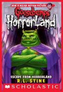 Goosebumps HorrorLand #11: Escape from HorrorLand