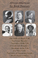 African American Six Book Treasury The Souls Of Black Folk Up From Slavery Narrative Of The Life Of Frederick Douglass