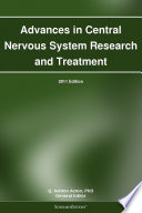 Advances In Central Nervous System Research And Treatment 2011 Edition Book PDF