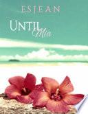 Until Mia