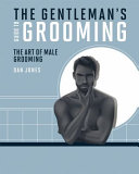The Gentleman s Guide to Grooming
