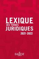 Pdf Lexique des termes juridiques 2021-2022 - 29e ed. Telecharger